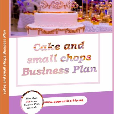 CAKE AND SMALL CHOPS BUSINESS PLAN